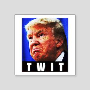 """Trump Twit Square Sticker 3"""" x 3"""""""