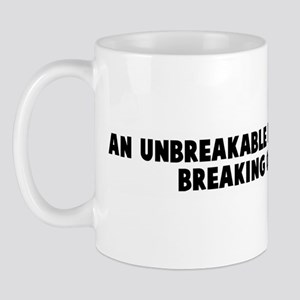 An unbreakable toy is useful  Mug