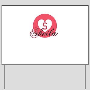 sheila Yard Sign
