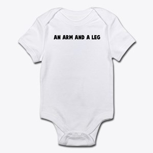 An arm and a leg Infant Bodysuit