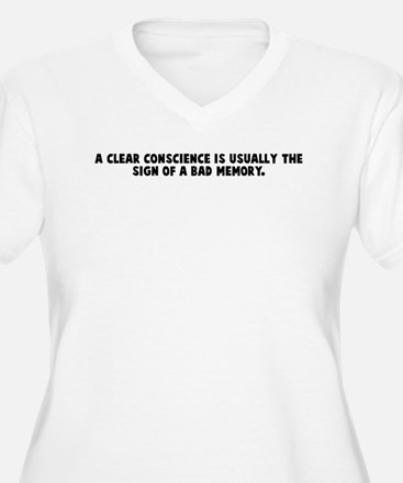 A clear conscience is usually T-Shirt
