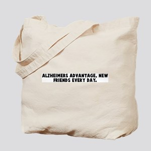 Alzheimers advantage new frie Tote Bag