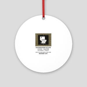 dark back bathroom rules Round Ornament