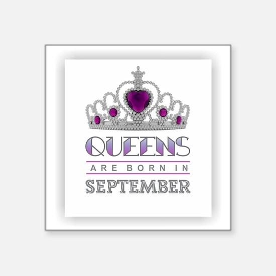 Queens are Born in September Sticker