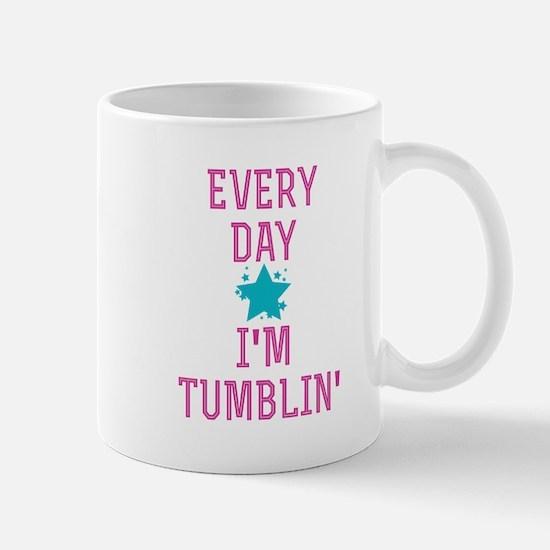 Every Day I'm Tumblin' Mugs