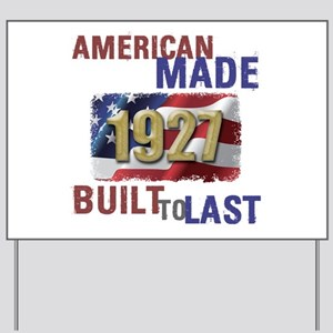 1927 American Made Yard Sign