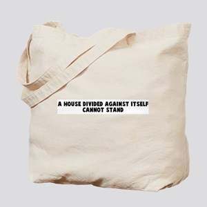 A house divided against itsel Tote Bag