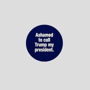 Ashamed Of Trump Mini Button