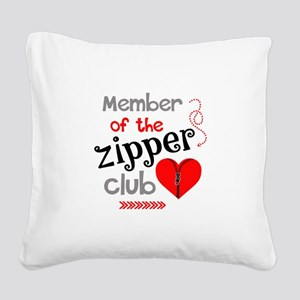 Member of the Zipper Club Square Canvas Pillow
