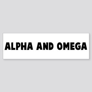 Alpha and omega Bumper Sticker