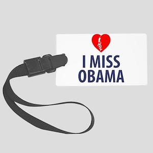 I Miss Obama Luggage Tag