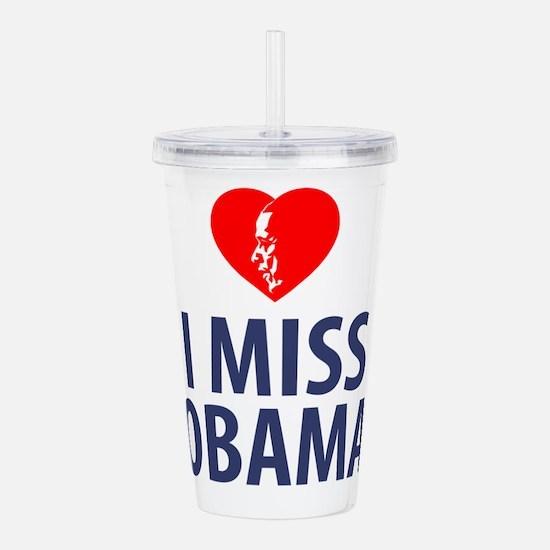 I Miss Obama Acrylic Double-wall Tumbler