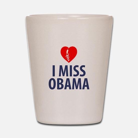 I Miss Obama Shot Glass