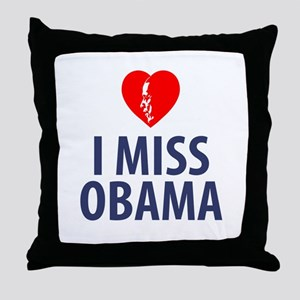 I Miss Obama Throw Pillow