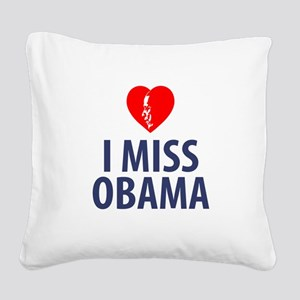 I Miss Obama Square Canvas Pillow