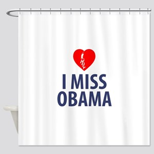 I Miss Obama Shower Curtain