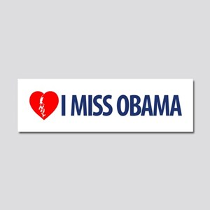 I Miss Obama Car Magnet 10 x 3