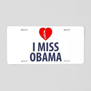 I Miss Obama Aluminum License Plate