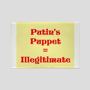 Putins Puppet is Illegitimate Magnets
