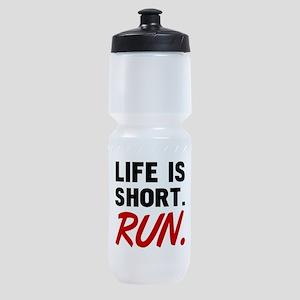 Life Is Short, Run Sports Bottle