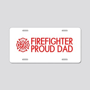 Firefighter: Proud Dad (Flo Aluminum License Plate