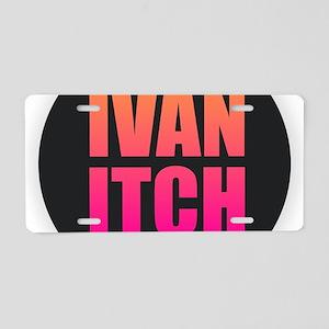 Ivan Itch Aluminum License Plate