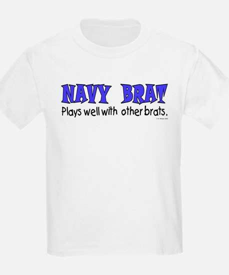 Navy Brat - Plays well with.. Kids T-Shirt