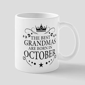 The Best Grandmas Are Born In October Mugs