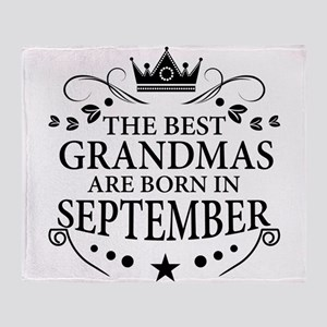 The Best Grandmas Are Born In September Throw Blan