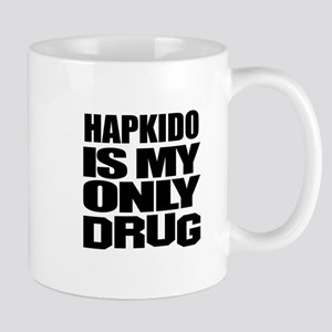 Hapkido Is My Only Drug Mug