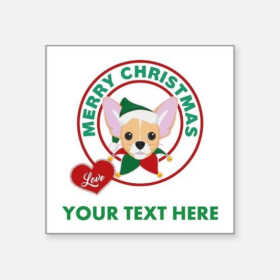 """Custom Chihuahua Christmas Square Sticker 3"""" x 3"""""""