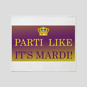 Parti Like it's Mardi! Throw Blanket
