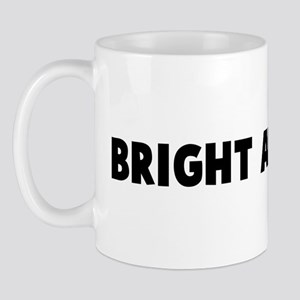 Bright and early Mug