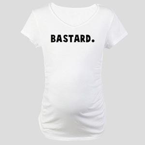 Bastard Maternity T-Shirt