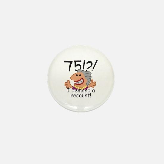 Recount 75th Birthday Mini Button