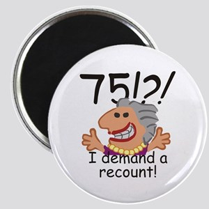 Recount 75th Birthday Magnets