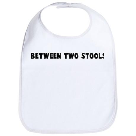 Between two stools Bib