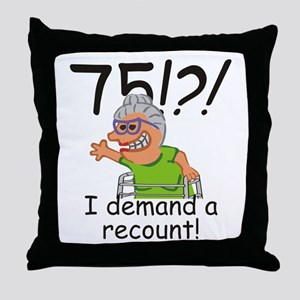 Recount 75th Birthday Funny Old Lady Throw Pillow