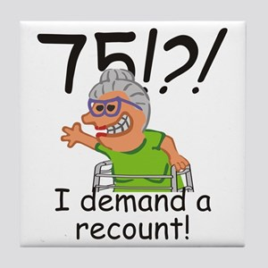 Recount 75th Birthday Funny Old Lady Tile Coaster