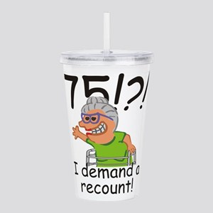 Recount 75th Birthday Funny Old Lady Acrylic Doubl
