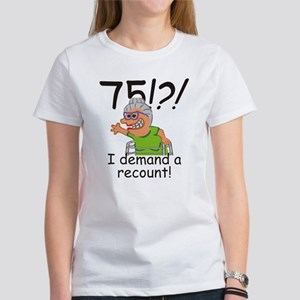 Recount 75th Birthday Funny Old Lady T-Shirt
