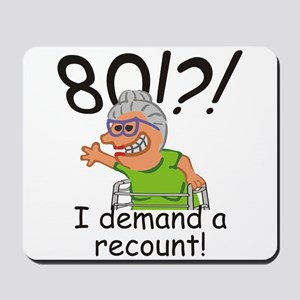 Recount 80th Birthday Funny Old Lady Mousepad