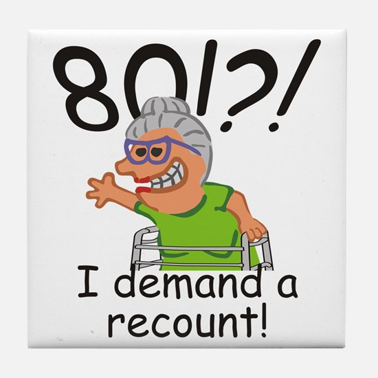 Recount 80th Birthday Funny Old Lady Tile Coaster