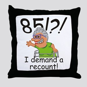Recount 85th Birthday Funny Old Lady Throw Pillow