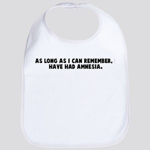 As long as I can remember I h Bib