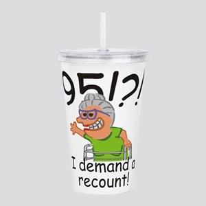 Recount 95th Birthday Funny Old Ladly Acrylic Doub