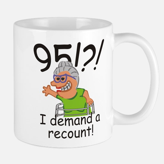 Recount 95th Birthday Funny Old Ladly Mugs