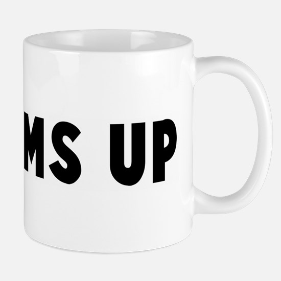 Bottoms up Mug