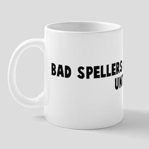 Bad spellers of the world unt Mug