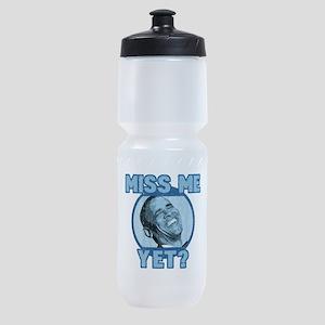 Obama Miss Me Yet Sports Bottle